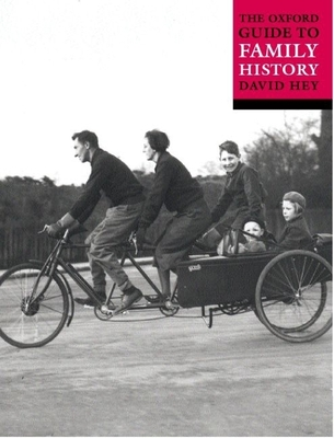 The Oxford Guide to Family History - Hey, David