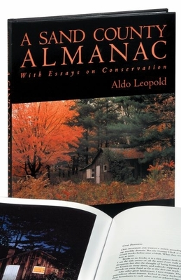 A Sand County Almanac - Leopold, Aldo, and Sewell, Michael (Photographer), and Brower, Kenneth (Introduction by)
