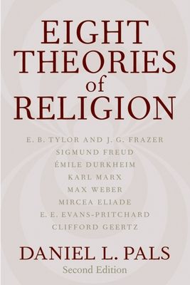 Eight Theories of Religion - Pals, Daniel L