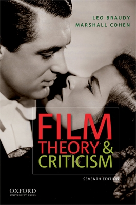 Film Theory and Criticism: Introductory Readings - Braudy, Leo (Editor), and Cohen, Marshall (Editor)