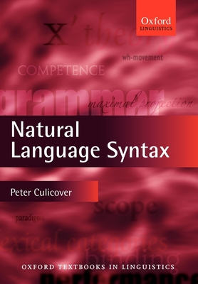 Natural Language Syntax - Culicover, Peter W