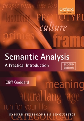 Semantic Analysis: A Practical Introduction - Goddard, Cliff