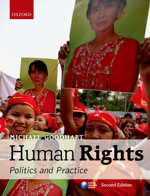 Human Rights: Politics and Practice - Goodhart, Michael (Editor)