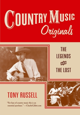 Country Music Originals: The Legends and the Lost - Russell, Tony