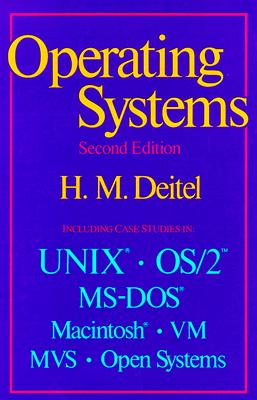 An Introduction to Operating Systems - Deitel, Harvey M, PH.D. (Preface by)
