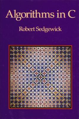 Algorithims in C - Sedgewick, Robert