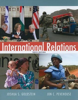 International Relations - Goldstein, Joshua S., and Pevehouse, Jon C.