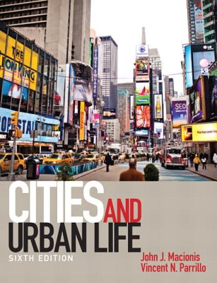 Cities and Urban Life - Macionis, John J., and Parrillo, Vincent N.