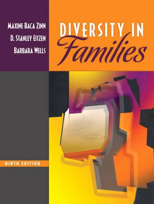 Diversity in Families - Baca Zinn, Maxine, and Eitzen, Stanley, and Wells, Barbara