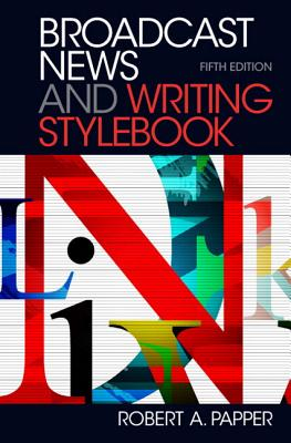Broadcast News and Writing Stylebook Plus Mysearchlab -- Access Card Package - Papper, Robert A