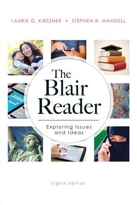 The Blair Reader - Kirszner, Laurie G., and Mandell, Stephen R.