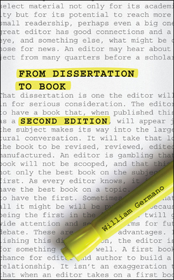 From Dissertation to Book - Germano, William