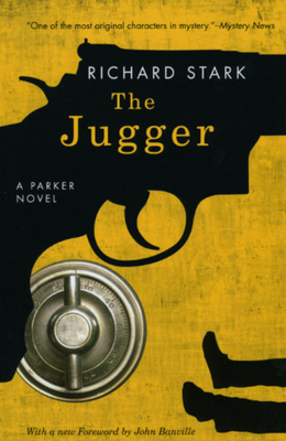 The Jugger - Stark, Richard, and Banville, John (Foreword by)