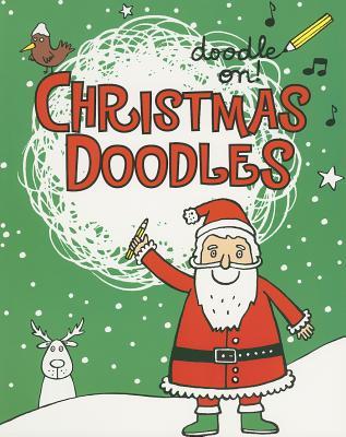 Doodle On!: Christmas Doodles - Prasadam-Halls, Smriti
