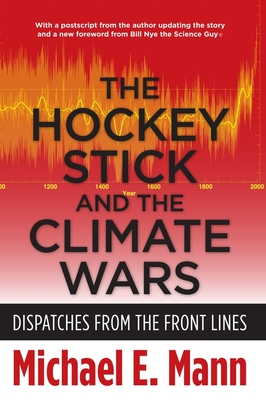 The Hockey Stick and the Climate Wars book cover