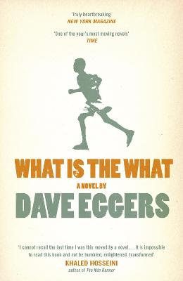 What is the What - Eggers, Dave