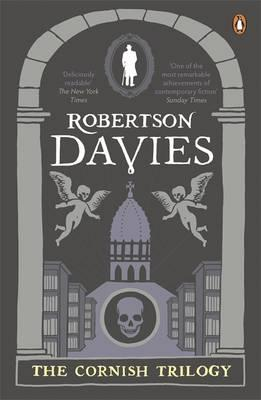 The Cornish Trilogy: What's Bred in the Bone; The Rebel Angels; The Lyre of Orpheus - Davies, Robertson