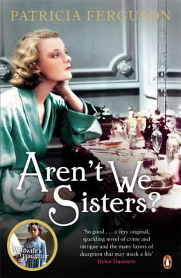 Aren't We Sisters by Patricia Ferguson book cover
