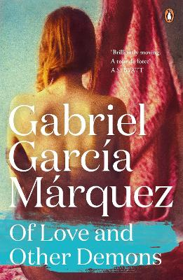 Of Love and Other Demons - Garcia Marquez, Gabriel