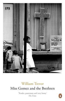 Miss Gomez and the Brethren - Trevor, William