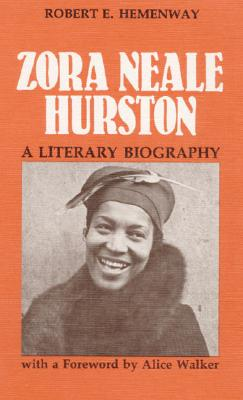 Zora Neale Hurston - Hemenway, Robert E