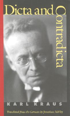 Dicta and Contradicta - Kraus, Karl, and McVity, Jonathan (Translated by)