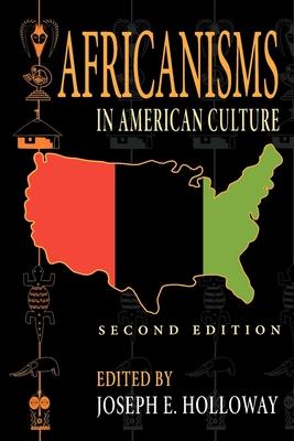 Africanisms in American Culture - Holloway, Joseph E (Editor)