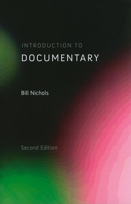 Introduction to Documentary - Nichols, Bill