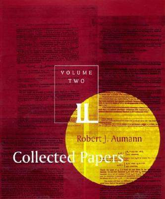 Collected Papers - Auman, Robert J, and Aumann, Robert J
