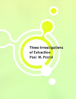Three Investigations of Extraction - Postal, Paul Martin