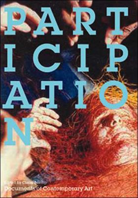Participation - Bishop, Claire (Editor)