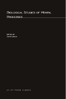 Biological Studies of Mental Processes - Caplan, David N (Editor), and Becher (Editor), and Caplan, David (Editor)