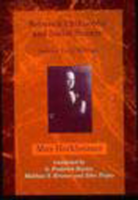 Between Philosophy and Social Science: Selected Early Writings - Horkheimer, Max, and Kramer, Matthew S (Translated by), and Hunter, G Frederick (Translated by)