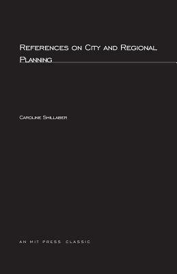 References on City and Regional Planning - Shillaber, Caroline, and Press, Mit