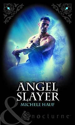 Angel Slayer - Hauf, Michele