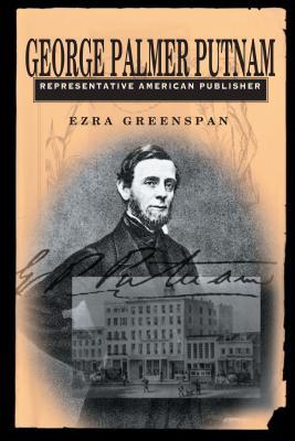 George Palmer Putnam - Greenspan, Ezra