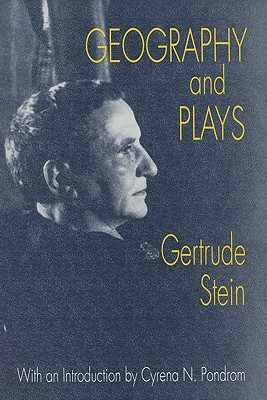 Geography and Plays - Stein, Gertrude, Ms., and Pondrom, Cyrena N (Introduction by), and Anderson, Sherwood (Introduction by)
