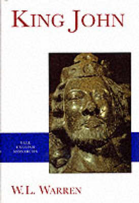 King John - Warren, W L, and W L Warren, and Carpenter, D A (Foreword by)