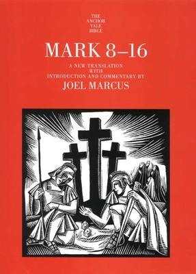 Mark 8-16 - Marcus, Joel