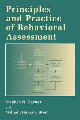 Principles and Practice of Behavioral Assessment - Haynes, Stephen N, Professor, and O'Brien, William Hayes