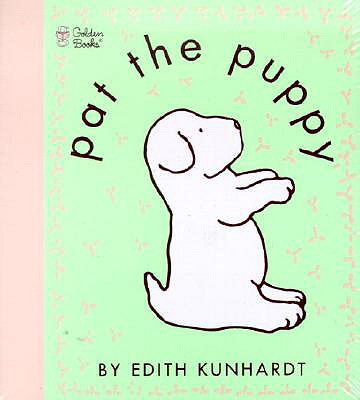 Pat the Puppy - Kunhardt, Edith