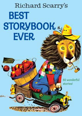 Richard Scarry's Best Story Book Ever -