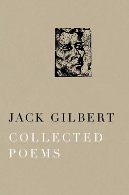 Collected Poems - Gilbert, Jack