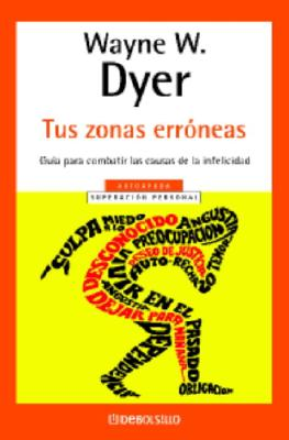 Tus Zonas Erroneas - Dyer, Wayne W, Dr.