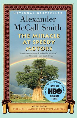 The Miracle at Speedy Motors - McCall Smith, Alexander