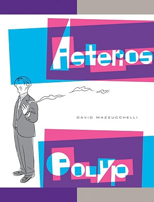 Asterios Polyp - Mazzucchelli, David