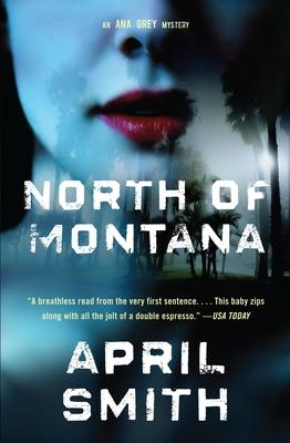 North of Montana - Smith, April