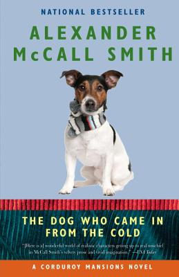 The Dog Who Came in from the Cold - McCall Smith, Alexander