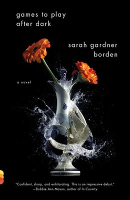 Games to Play After Dark - Borden, Sarah Gardner