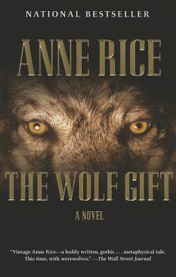 The Wolf Gift - Rice, Anne
